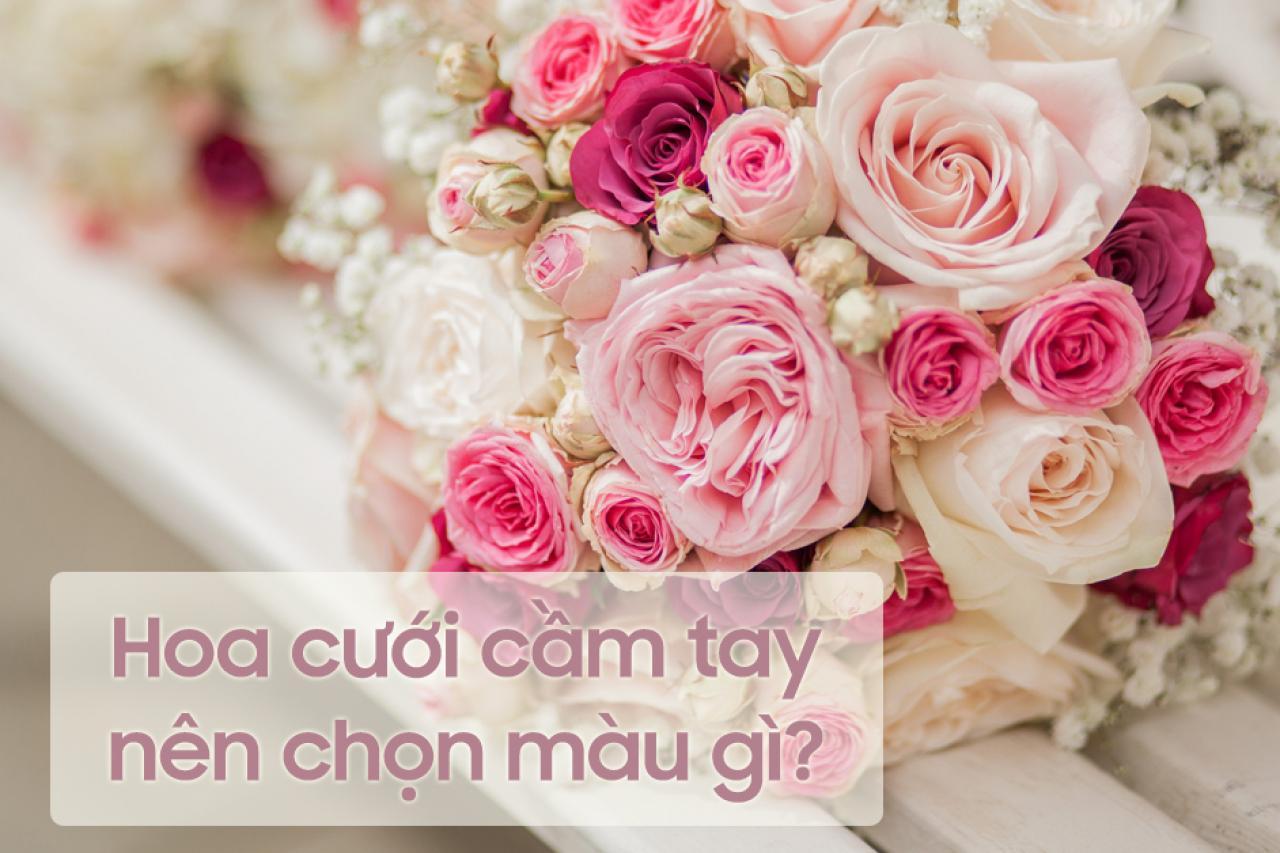 Hoa cưới cầm tay cô dâu nên chọn màu gì?